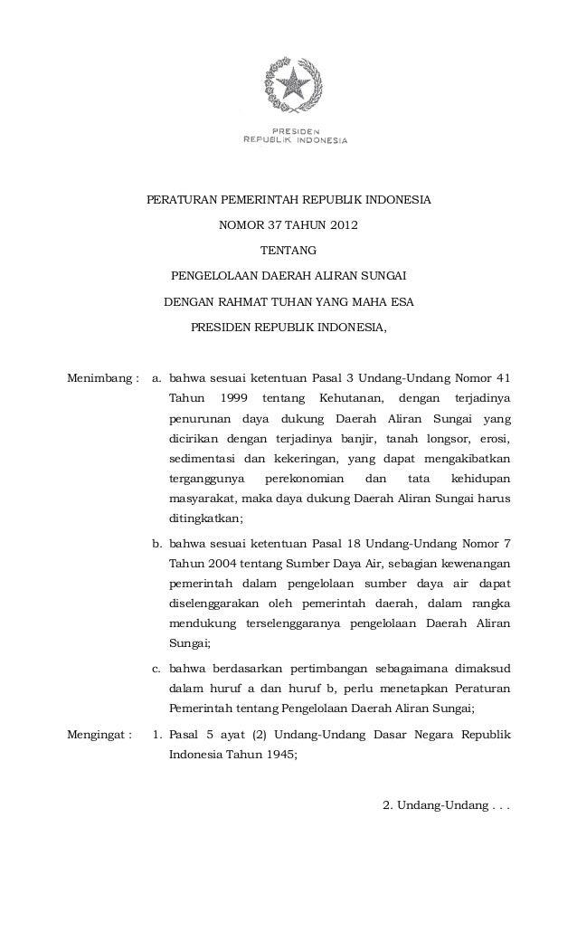 PERATURAN PEMERINTAH REPUBLIK INDONESIA                           NOMOR 37 TAHUN 2012                                  TEN...