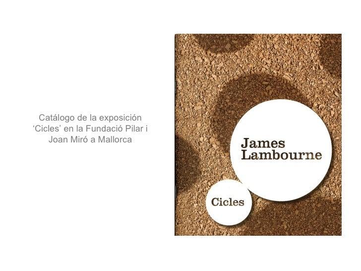 Catálogo de la exposición 'Cicles' en la Fundació Pilar i Joan Miró a Mallorca