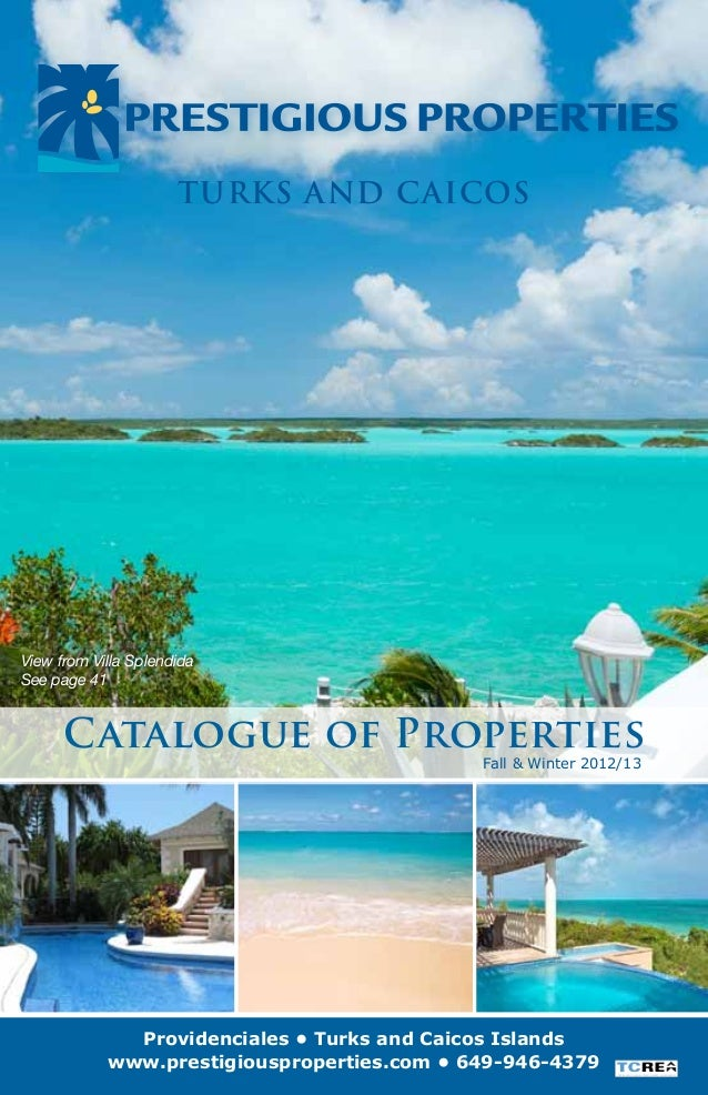 Turks and CaicosView from Villa SplendidaSee page 41      Catalogue of Properties                                         ...