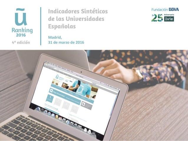 ¿Qué es U-Ranking? El sistema de indicadores de resultados más completo de las universidades españolas Ofrece imágenes sin...