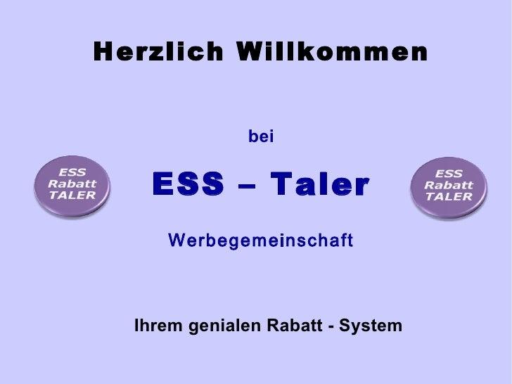 Herzlich Willkommen Ihrem genialen Rabatt - System bei ESS – Taler Werbegemeinschaft
