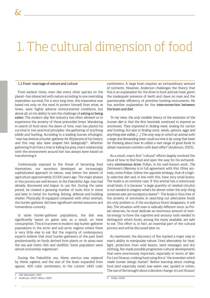 how cultures use food essay Examples of food essay topics food essays essay on food: food culture and traditions essay the name of the food is derived from the bantu.