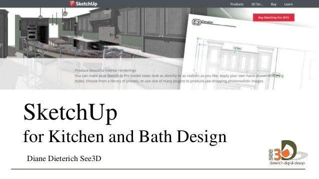 sketchup for kitchen and bath design diane dieterich see3d - Sketchup Kitchen Design