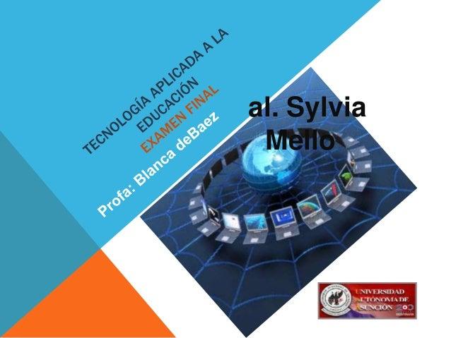 al. Sylvia Mello