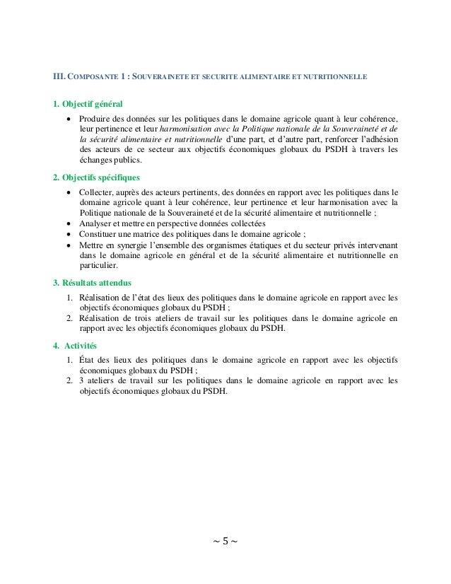 ~ 5 ~ III. COMPOSANTE 1 : SOUVERAINETE ET SECURITE ALIMENTAIRE ET NUTRITIONNELLE 1. Objectif général  Produire des donnée...