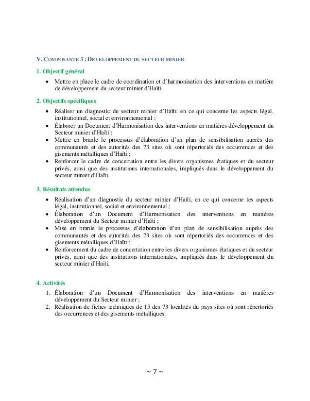 ~ 7 ~ V. COMPOSANTE 3 : DEVELOPPEMENT DU SECTEUR MINIER 1. Objectif général  Mettre en place le cadre de coordination et ...