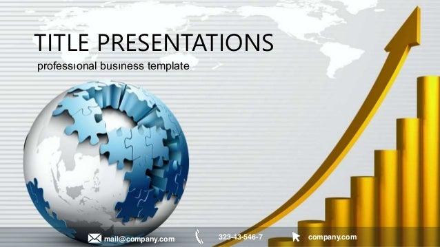 TITLE PRESENTATIONS professıonal busıness template mail@company.com 323-43-546-7 company.com