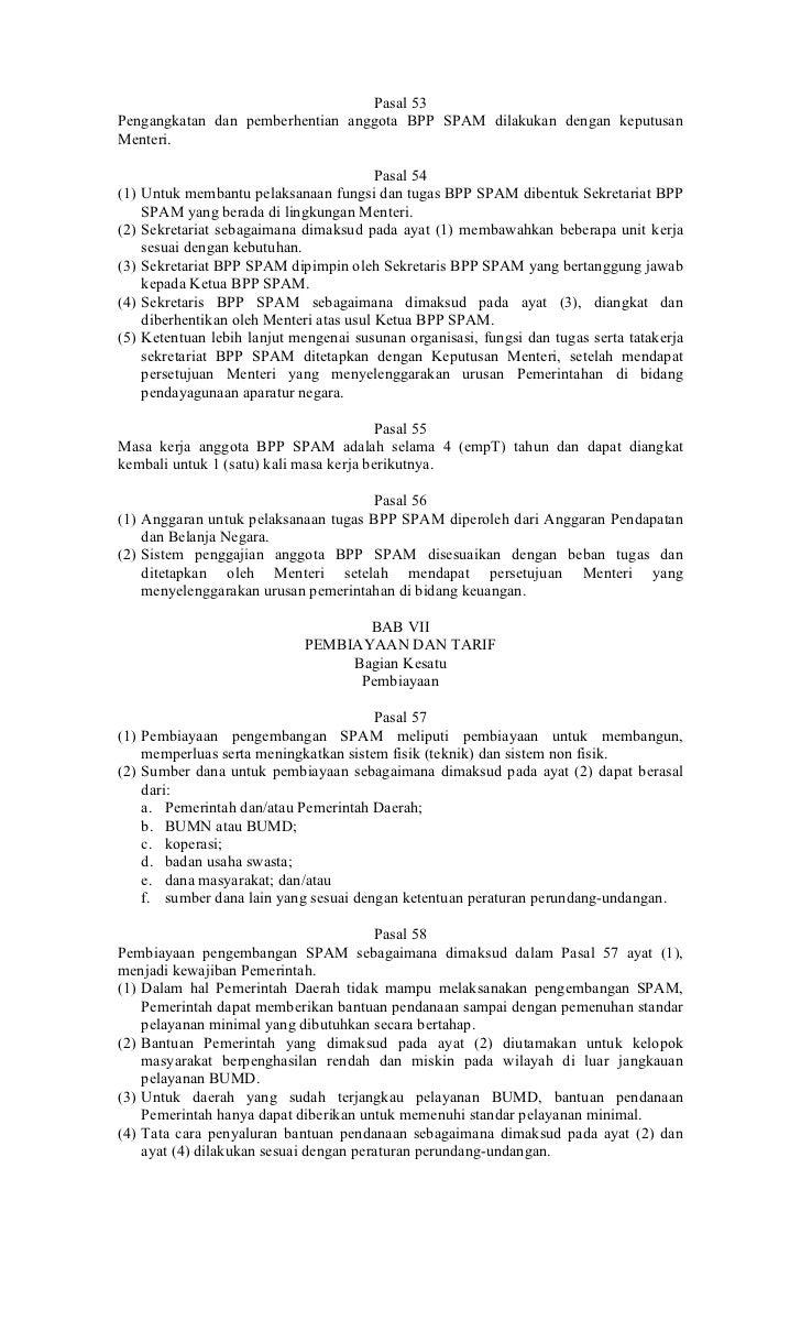Pasal 53Pengangkatan dan pemberhentian anggota BPP SPAM dilakukan dengan keputusanMenteri.                                ...