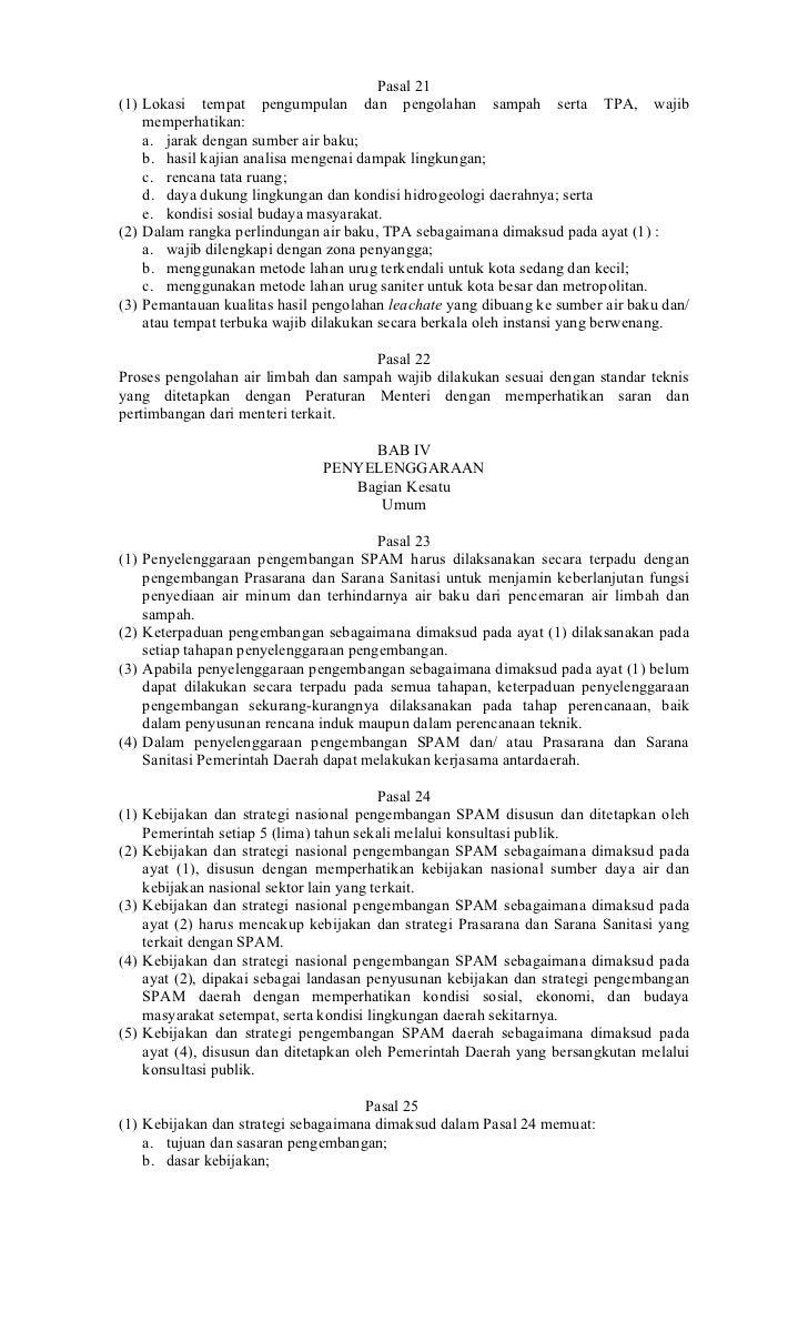 Pasal 21(1) Lokasi tempat pengumpulan dan pengolahan sampah serta TPA, wajib    memperhatikan:    a. jarak dengan sumber a...