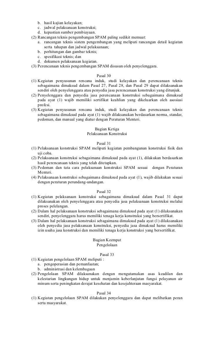 b. hasil kajian kelayakan;    c. jadwal pelaksanaan konstruksi;    d. kepastian sumber pembiayaan.(2) Rancangan teknis pen...