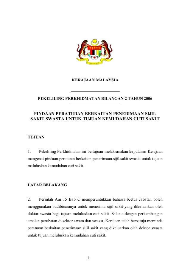 KERAJAAN MALAYSIA PEKELILING PERKHIDMATAN BILANGAN 2 TAHUN 2006 PINDAAN PERATURAN BERKAITAN PENERIMAAN SIJIL SAKIT SWASTA ...