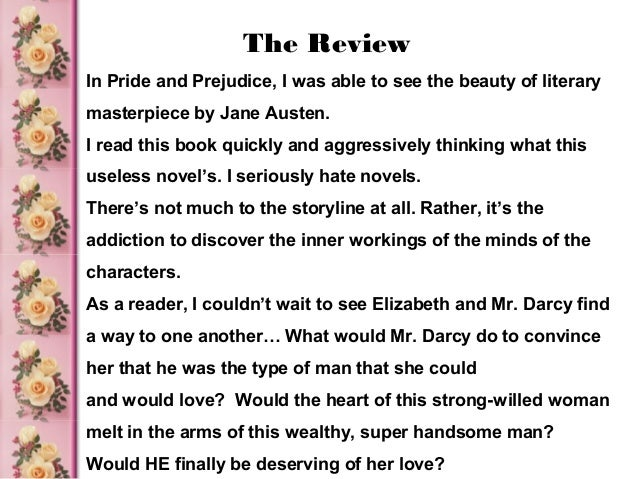 pride and prejudice book report summary Pride and prejudice: an introduction to and summary of the novel pride and  prejudice by  set in rural england in the early nineteenth century, its major plot  line.