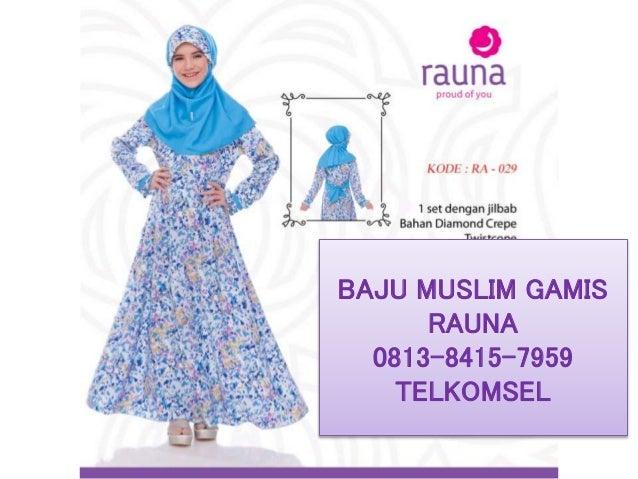 Baju Muslim Wanita Casual 0813 8415 7959 Telkomsel