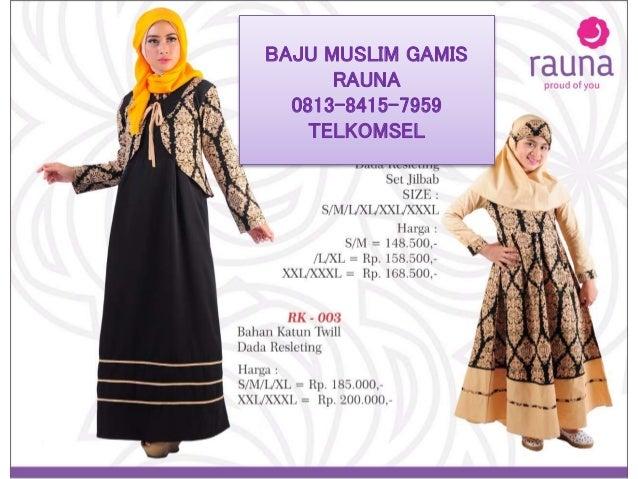 Baju Muslim Wanita Gambar 0813 8415 7959 Telkomsel