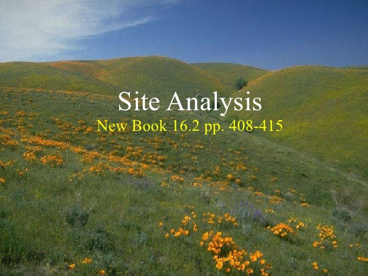 Site Analysis New Book 16.2 pp. 408-415