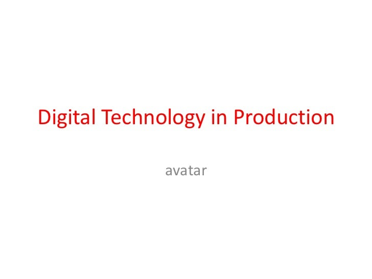 Digital Technology in Production<br />avatar<br />