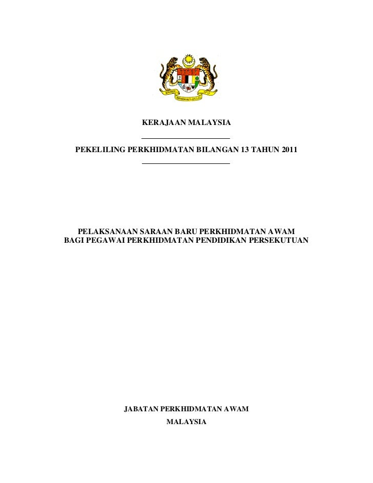 KERAJAAN MALAYSIA  PEKELILING PERKHIDMATAN BILANGAN 13 TAHUN 2011  PELAKSANAAN SARAAN BARU PERKHIDMATAN AWAMBAGI PEGAWAI P...