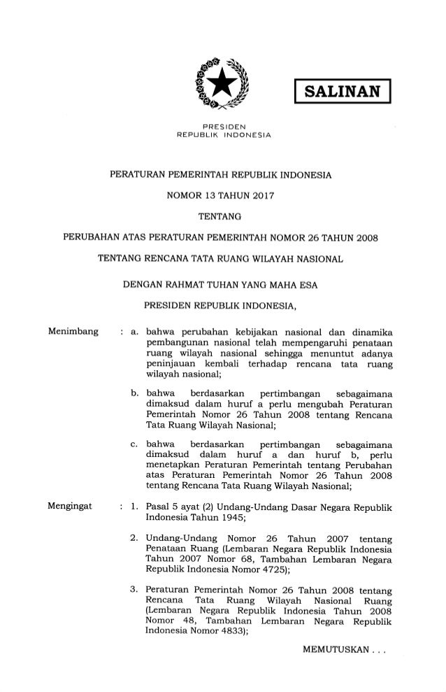 PRES IOEN REPUBLIK INDONESIA PERATURAN PEMERINTAH REPUBLIK INDONESIA NOMOR 13 TAHUN 2017 TENTANG PERUBAHAN ATAS PERATURAN ...