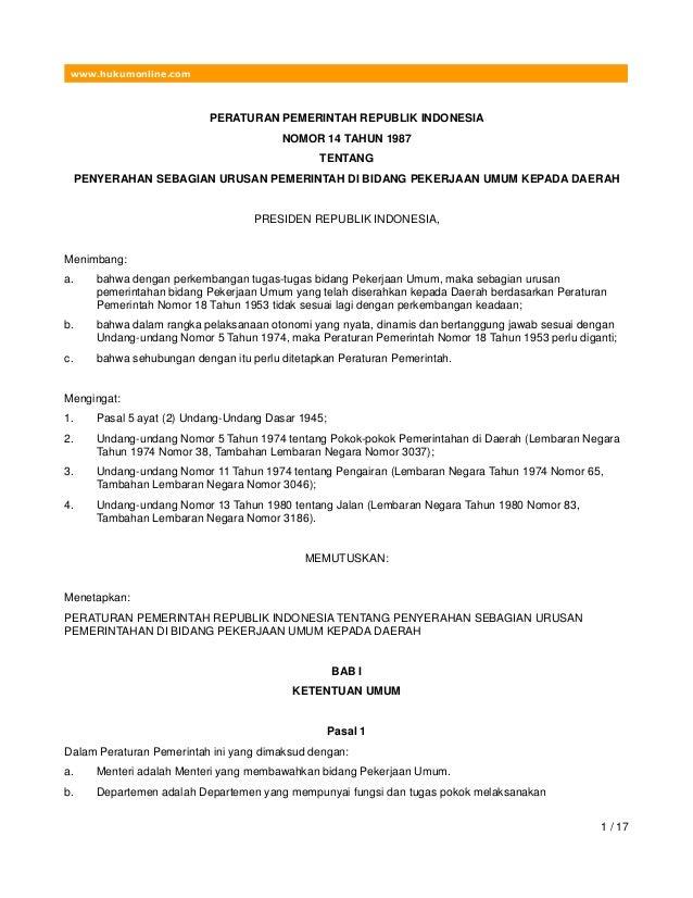 www.hukumonline.com PERATURAN PEMERINTAH REPUBLIK INDONESIA NOMOR 14 TAHUN 1987 TENTANG PENYERAHAN SEBAGIAN URUSAN PEMERIN...