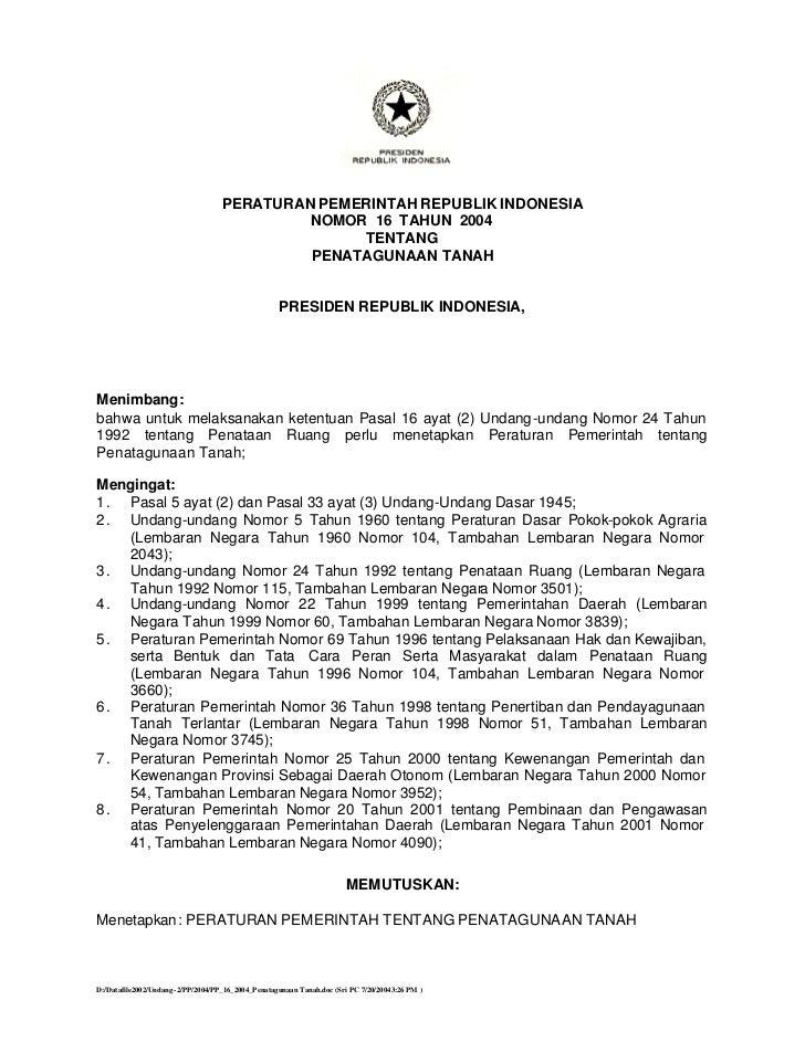 PERATURAN PEMERINTAH REPUBLIK INDONESIA                                             NOMOR 16 TAHUN 2004                   ...
