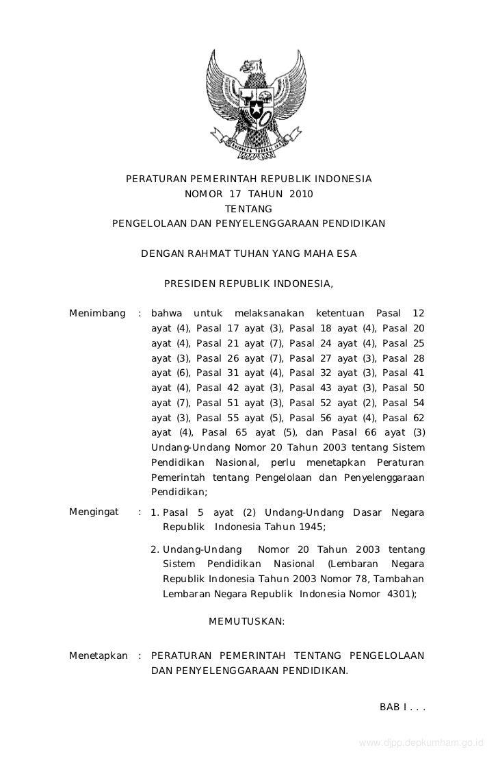 PERATURAN PEMERINTAH REPUBLIK INDONESIA                       NOMOR 17 TAHUN 2010                                TENTANG  ...