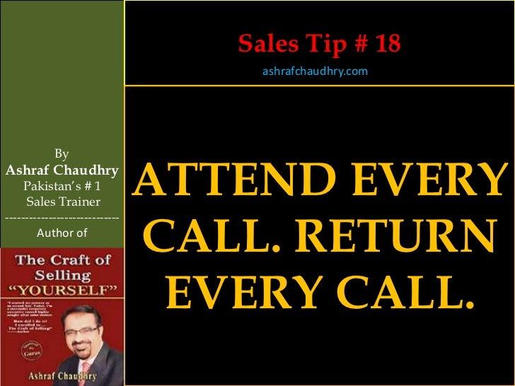 Sales Tip # 18                                     ashrafchaudhry.com            ByAshraf Chaudhry     Pakistan's # 1     ...