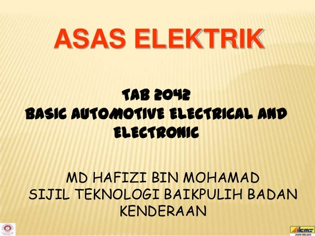 ASAS ELEKTRIK           TAB 2042BASIC AUTOMOTIVE ELECTRICAL AND          ELECTRONIC    MD HAFIZI BIN MOHAMADSIJIL TEKNOLOG...