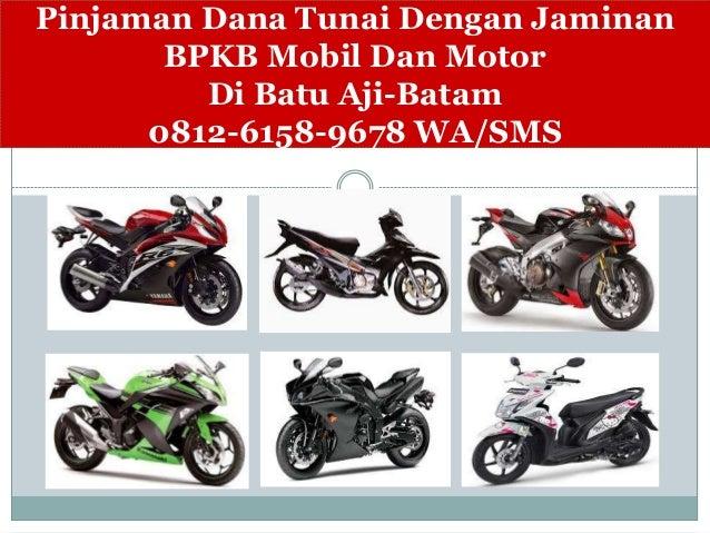 Gadai BPKB Motor Di Pegadaian Batam,0812-6158-9678 WA/SMS
