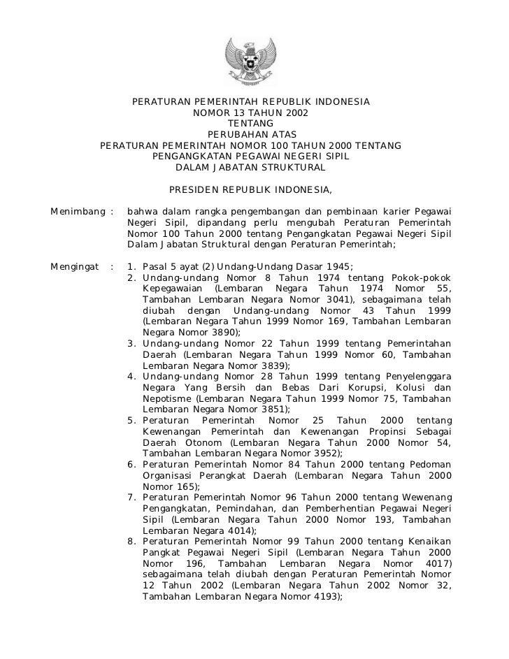PERATURAN PEMERINTAH REPUBLIK INDONESIA                           NOMOR 13 TAHUN 2002                                TENTA...