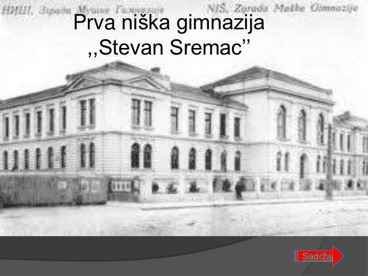 Prva niška gimnazija ,,Stevan Sremac''                       Sadržaj