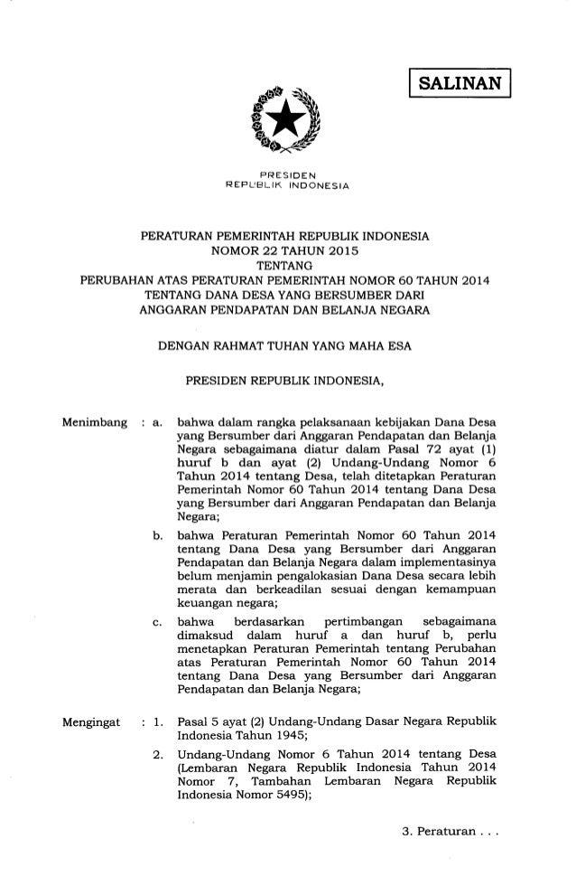 SALINAN FRESIDEN REFIJBLIK INDONESIA PERATURAN PEMERINTAH REPUBLIK INDONESIA NOMOR 22 TAHUN 2015 TENTANG PERUBAHAN ATAS PE...