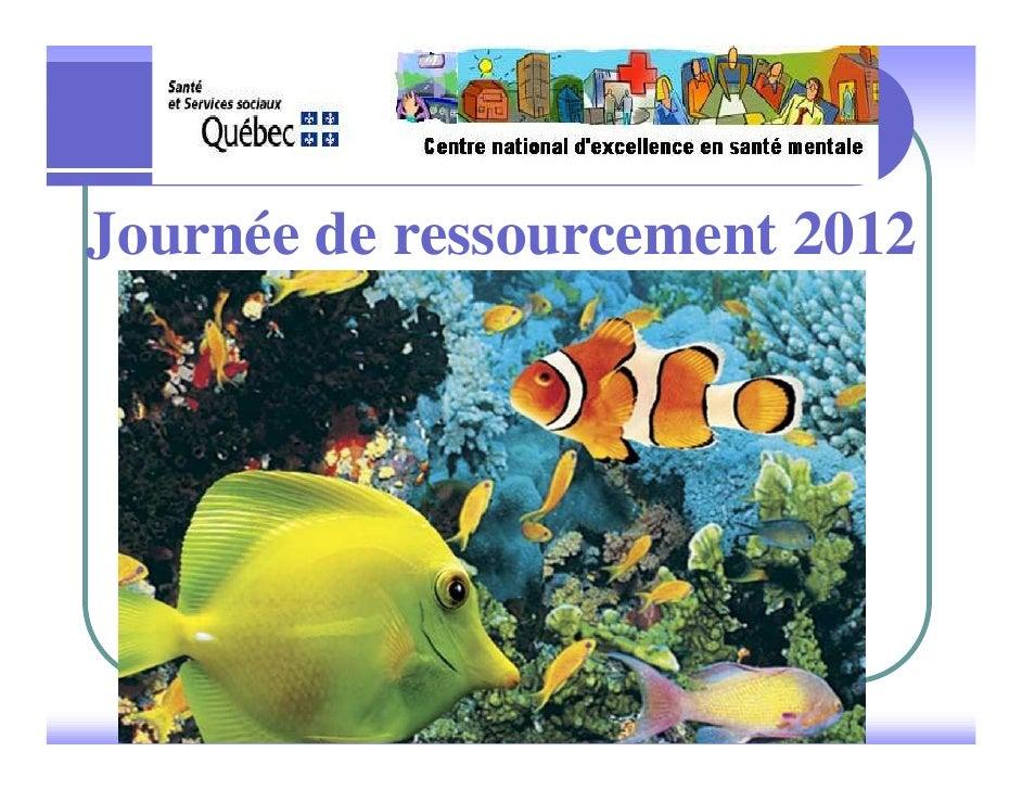 Journée de ressourcement 2012