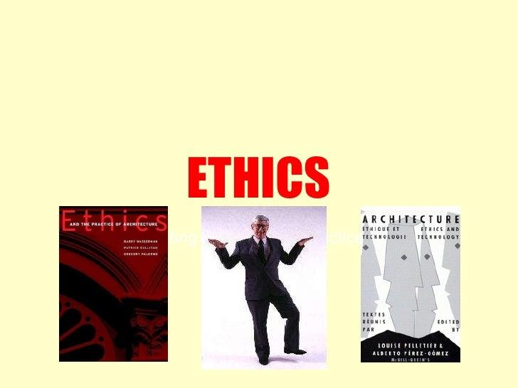 ETHICS Regulating Professional Practice 1.41 PP.87 - 98
