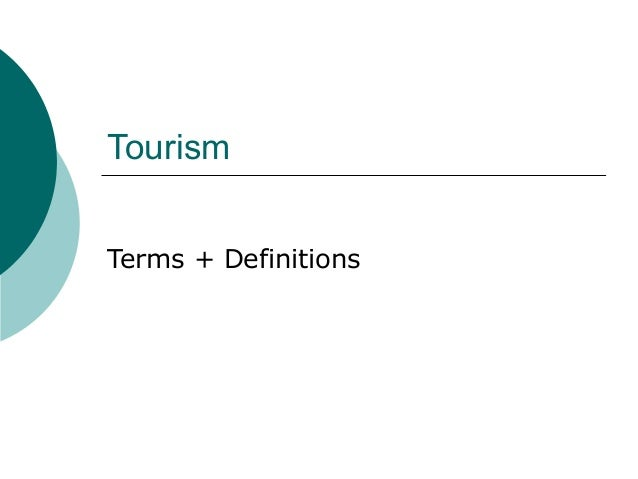Tourism Terms + Definitions