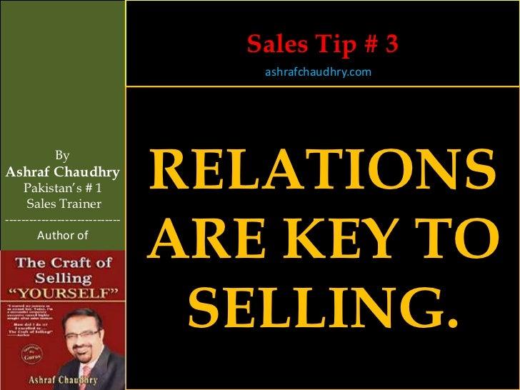 Sales Tip # 3                                   ashrafchaudhry.com            ByAshraf Chaudhry     Pakistan's # 1     Sal...