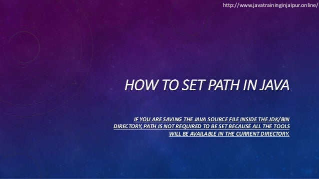 HOW TO SET PATH IN JAVA