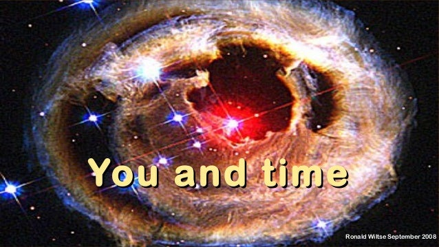 You and timeYou and time Ronald Wiltse September 2008