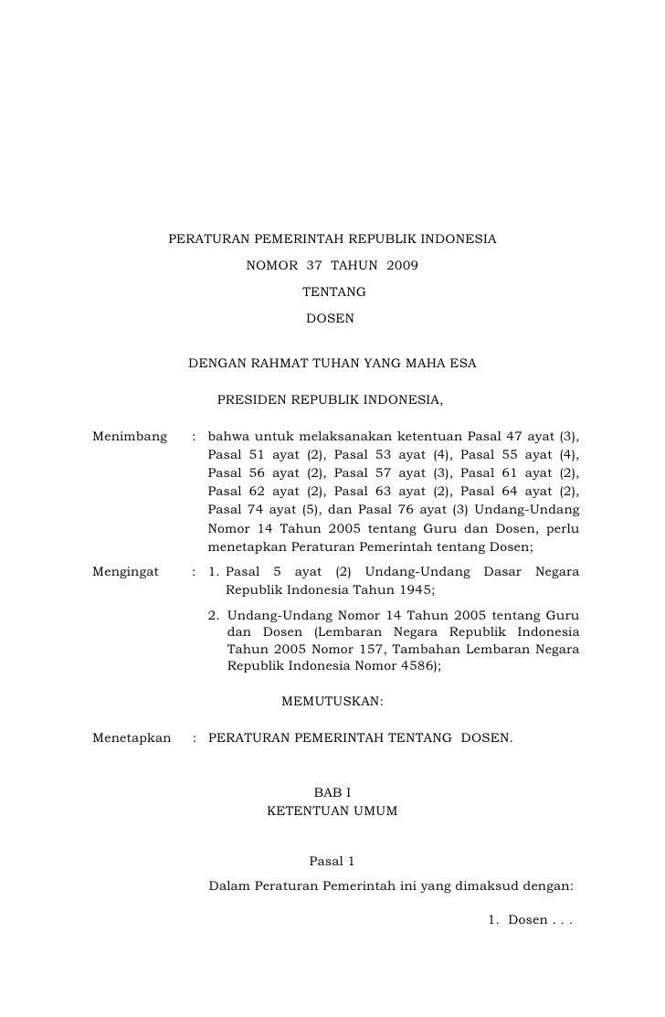 PERATURAN PEMERINTAH REPUBLIK INDONESIA                      NOMOR 37 TAHUN 2009                              TENTANG     ...