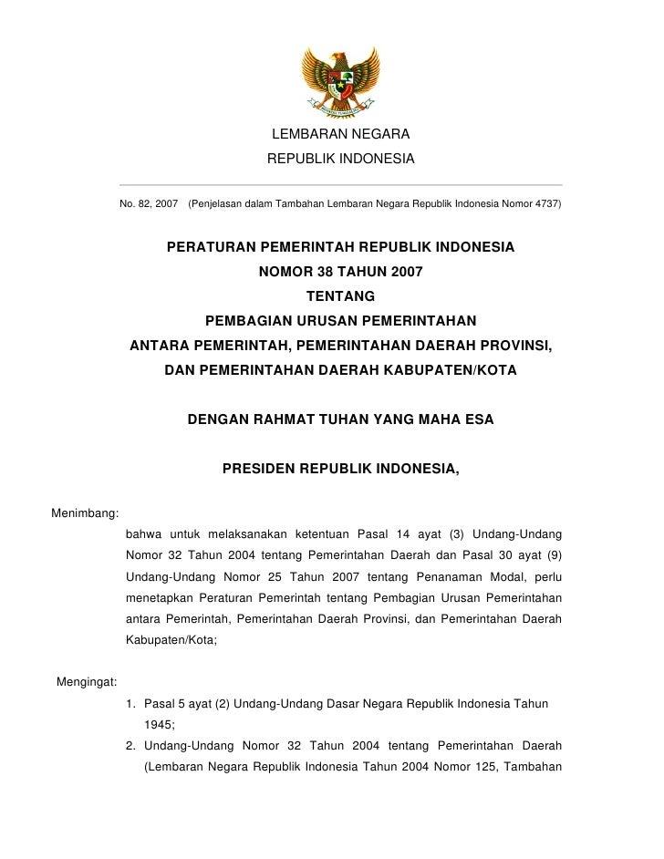 LEMBARAN NEGARA                                          REPUBLIK INDONESIA                No. 82, 2007 (Penjelasan dalam ...