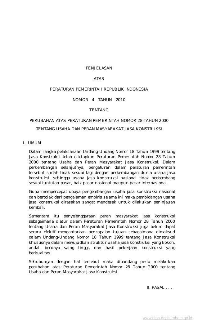 PENJELASAN ATAS PERATURAN PEMERINTAH REPUBLIK INDONESIA NOMOR 4 TAHUN 2010 TENTANG PERUBAHAN ATAS PERATURAN PEMERINTAH NOM...