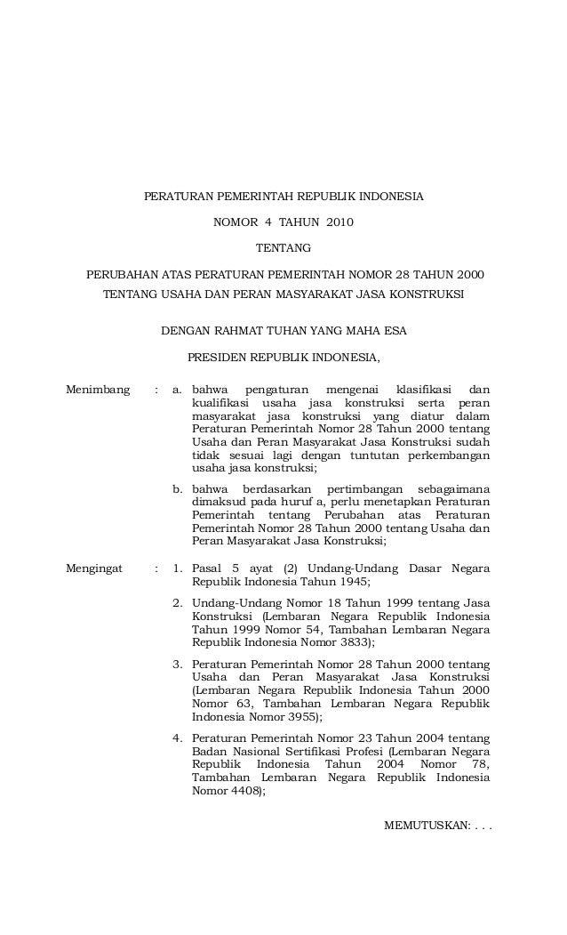 PERATURAN PEMERINTAH REPUBLIK INDONESIA NOMOR 4 TAHUN 2010 TENTANG PERUBAHAN ATAS PERATURAN PEMERINTAH NOMOR 28 TAHUN 2000...
