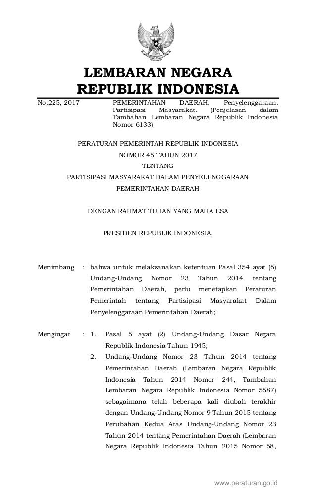 LEMBARAN NEGARA REPUBLIK INDONESIA No.225, 2017 PEMERINTAHAN DAERAH. Penyelenggaraan. Partisipasi Masyarakat. (Penjelasan ...