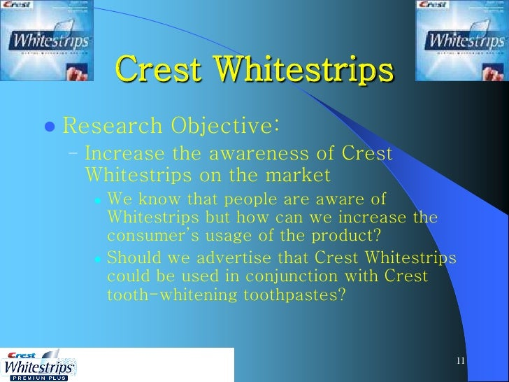 crest toothpaste research and objectives Find out how whitening toothpaste works and whether it's effective.