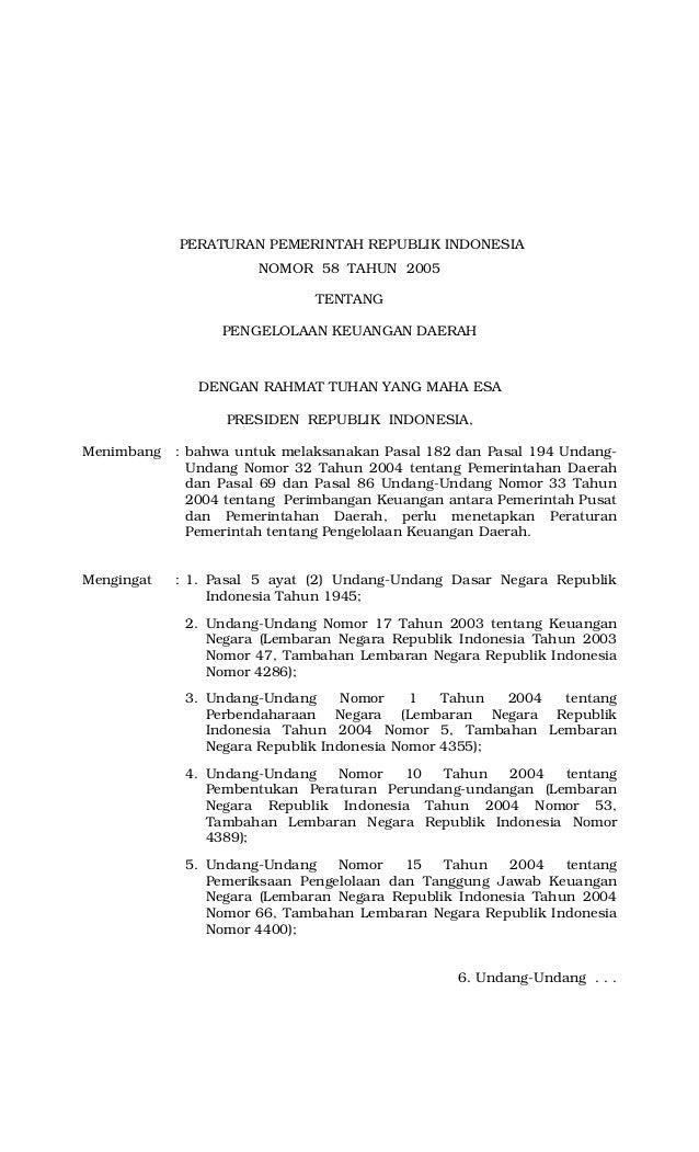 PERATURAN PEMERINTAH REPUBLIK INDONESIA NOMOR 58 TAHUN 2005 TENTANG PENGELOLAAN KEUANGAN DAERAH DENGAN RAHMAT TUHAN YANG M...