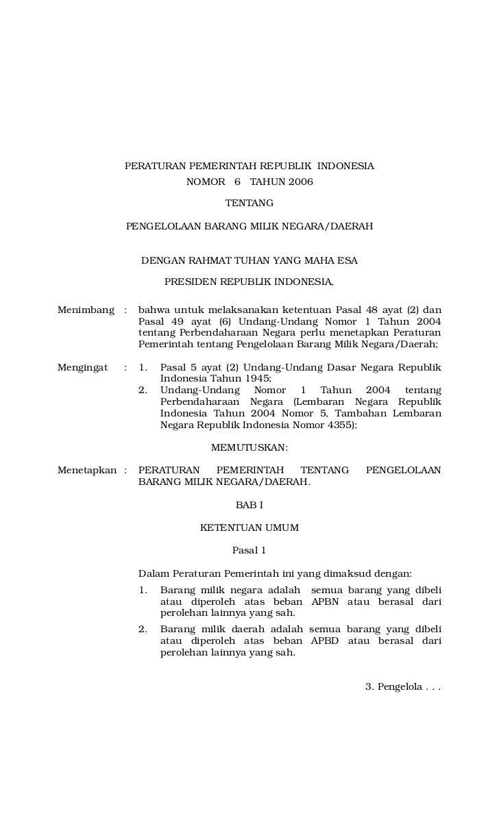 PERATURAN PEMERINTAH REPUBLIK INDONESIA                         NOMOR 6 TAHUN 2006                                 TENTANG...