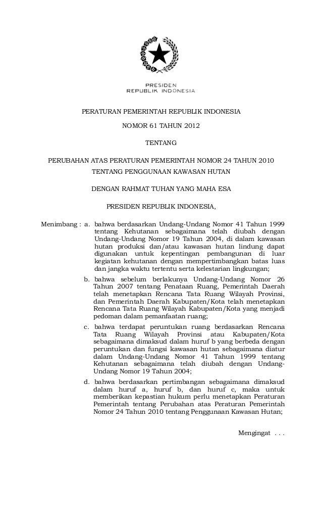 PERATURAN PEMERINTAH REPUBLIK INDONESIA NOMOR 61 TAHUN 2012 TENTANG PERUBAHAN ATAS PERATURAN PEMERINTAH NOMOR 24 TAHUN 201...