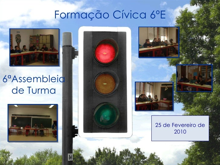 Formação Cívica 6ºE 6ªAssembleia de Turma 25 de Fevereiro de 2010
