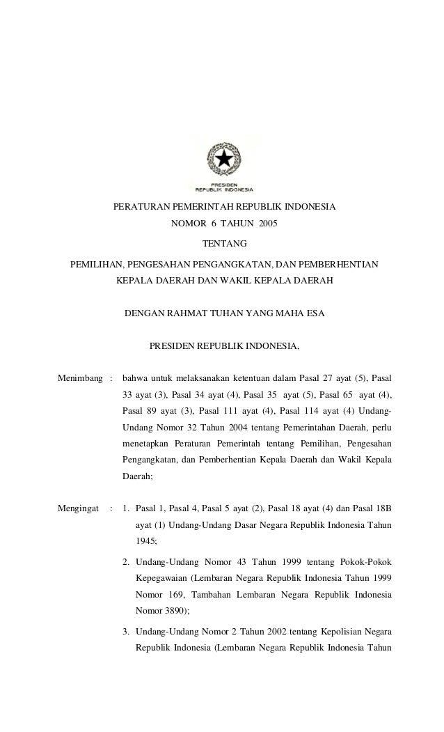 PERATURAN PEMERINTAH REPUBLIK INDONESIA                             NOMOR 6 TAHUN 2005                                    ...