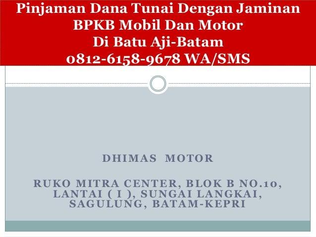 Gadai BPKB Motor Mobil Di Pegadaian Batam 688863b4bf
