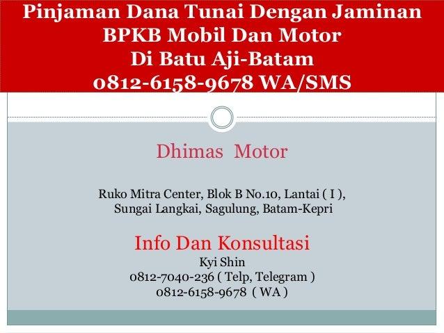 Gadai BPKB Motor Mobil Di Pegadaian Batam,0812-6158-9678 ...